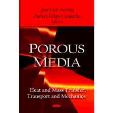 محیط های متخلخل: انتقال جرم و حرارت، انتقال و مکانیک (آکوستا و کاماچو) (ویرایش اول 2009)