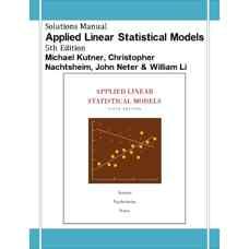 حل المسائل مدل های آماری خطی کاربردی (کوتنر، ناتشیم، نتر و لی) (ویرایش پنجم 2004)