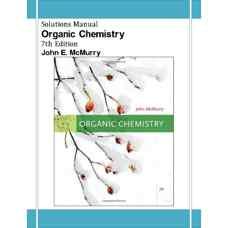 حل المسائل شیمی آلی (مک موری) (ویرایش هفتم 2007)