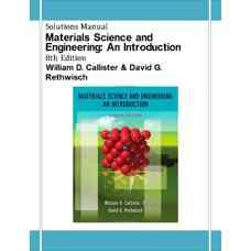 حل المسائل مقدمه ای بر مهندسی و علم مواد (کالیستر و رتویچ) (ویرایش هشتم 2009)