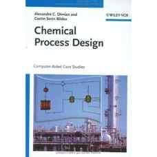 طراحی فرآیندهای شیمیائی (دیمیان و سورین بیلدیا) (ویرایش اول 2008)