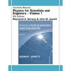 حل المسائل فیزیک برای علوم پایه و مهندسی - جلد اول (سروی و جووت) (ویرایش هشتم 2009)
