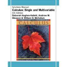حل المسائل حساب دیفرانسیل و انتگرال: یک متغیره و چندمتغیره (هیوز-هالت، گلیسون و مک کالوم) (ویرایش ششم 2012)