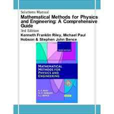 حل المسائل روش های ریاضی برای فیزیک و مهندسی: راهنمای کامل (رایلی، هابسون و بنس) (ویرایش سوم 2006)
