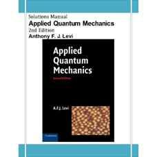 حل المسائل مکانیک کوانتومی کاربردی (لوی) (ویرایش دوم 2012)