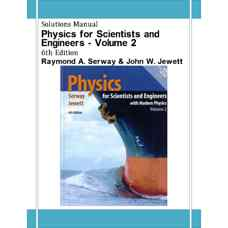 حل المسائل فیزیک برای علوم پایه و مهندسی - جلد دوم (سروی و جووت) (ویرایش ششم 2003)