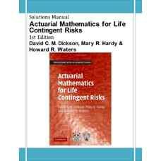 حل المسائل ریاضیات بیمه عمر برای خطرات جانی (دیکسون، هاردی و واترز) (ویرایش اول 2009)