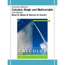 حل المسائل حساب دیفرانسیل و انتگرال: یک متغیره و چندمتغیره (بلنک و کرانتز) (ویرایش دوم 2011)