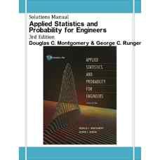 حل المسائل آمار و احتمال کاربردی برای مهندسین (مونتگومری و رانجر) (ویرایش سوم 2002)