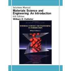 حل المسائل مقدمه ای بر مهندسی و علم مواد (کالیستر) (ویرایش ششم 2002)
