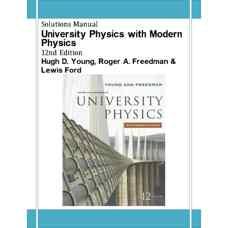 حل المسائل فیزیک دانشگاهی همراه با فیزیک مدرن (یانگ، فریدمن و فورد) (ویرایش دوازدهم 2007)
