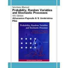 حل المسائل احتمال، متغیرهای تصادفی و فرآیندهای اتفاقی (پاپولیس و پیلای) (ویرایش چهارم 2002)