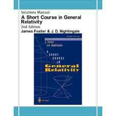 حل المسائل مروری کوتاه بر نسبیت عام (فاستر و نایتینگل) (ویرایش دوم 2001)