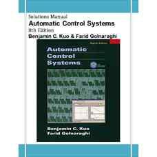 حل المسائل سیستم های کنترل خودکار (کو و گلنراقی) (ویرایش هشتم 2002)
