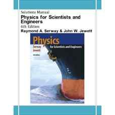حل المسائل فیزیک برای علوم پایه و مهندسی (سروی و جووت) (ویرایش ششم 2003)