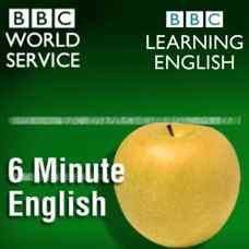 پادکست های صوتی آموزش زبان انگلیسی BBC Learning English-6 Minute English